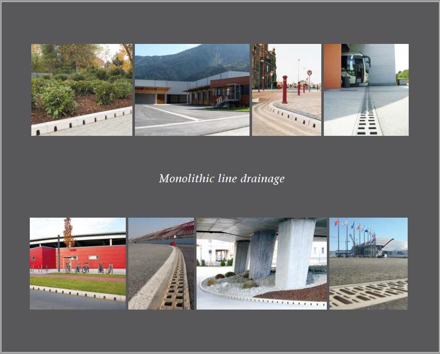 Monolithic Line Drainage